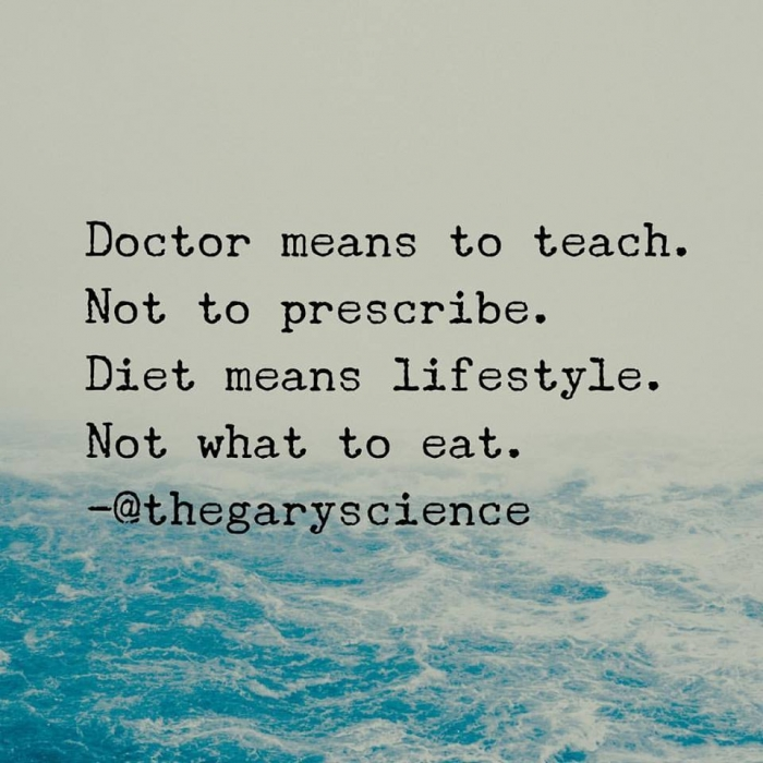 Doctor Means To Teach Not To Prescribe Diet Means Lifestyle Not What To Eat