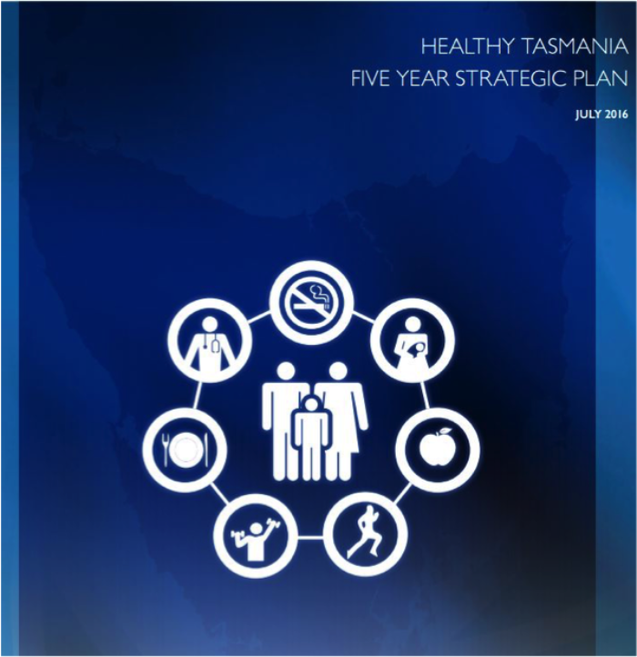 Healthy Tasmania 5 Year Strategic Plan